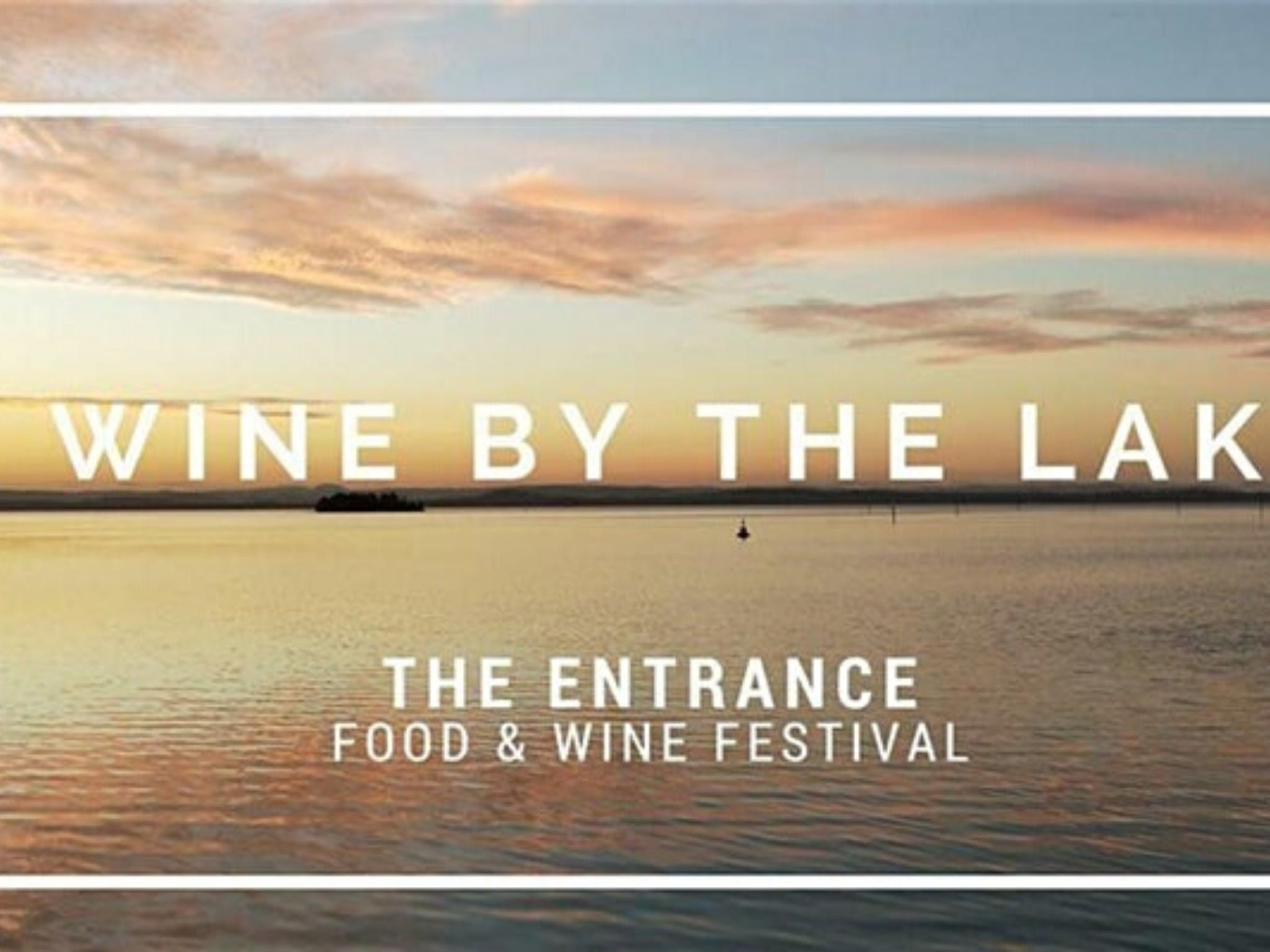 The Entrance Food and Wine Festival - Tourism Cairns